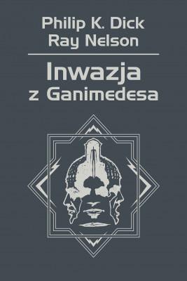 okładka Inwazja z Ganimedesa, Ebook | Philip K. Dick