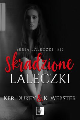 okładka Skradzione laleczki, Ebook | Ker Dukey, K. Webster
