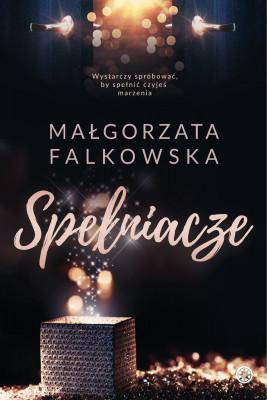 okładka Spełniacze, Ebook | Małgorzata Falkowska