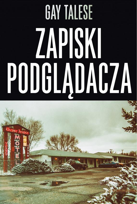 okładka Zapiski podglądaczaebook | EPUB, MOBI | Piotr Kaliński, Gay Talese