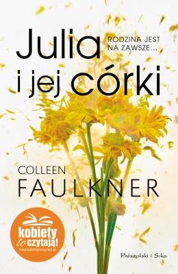 okładka Julia i jej córki, Ebook   Colleen Faulkner