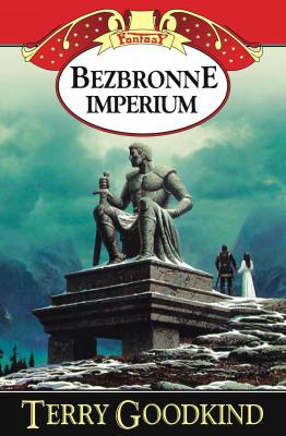 okładka Miecz Prawdy (#8). Bezbronne imperium, Ebook   Terry Goodkind