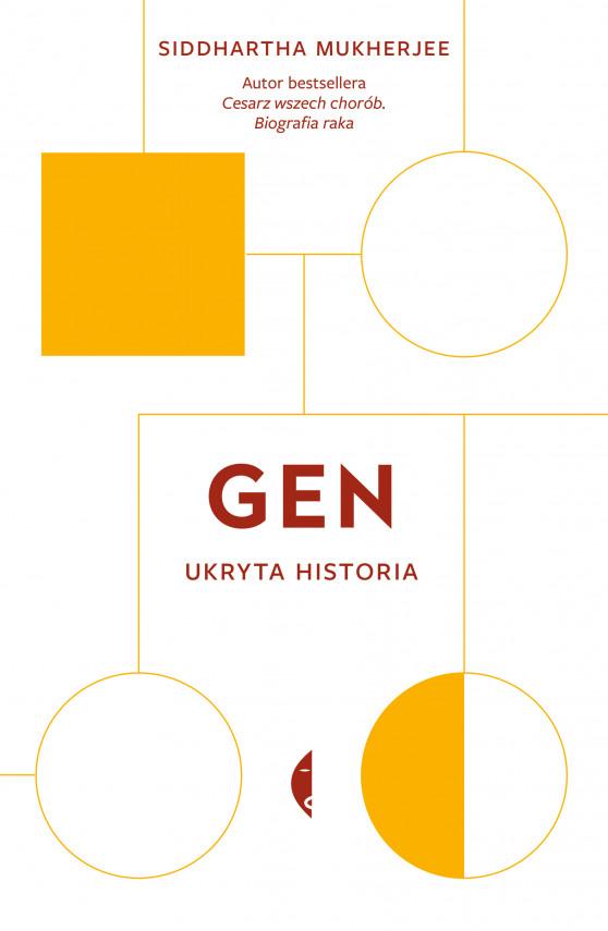 okładka Gen. Ukryta historiaebook | EPUB, MOBI | Siddhartha Mukherjee, Jan Dzierzgowski