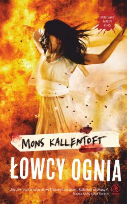 okładka Łowcy ognia, Ebook | Mons Kallentoft
