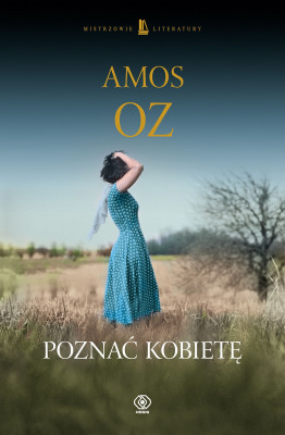 okładka Poznać kobietę, Ebook | Amos Oz