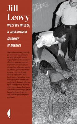 okładka Wszyscy wiedzą. O zabójstwach czarnych w Ameryce, Ebook | Jill Leovy