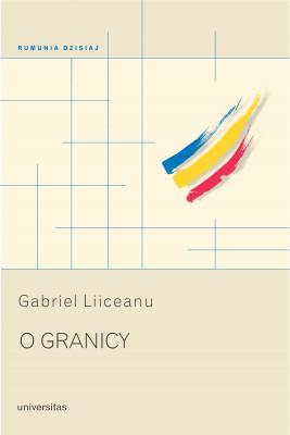 okładka O granicy, Ebook | Gabriel Liiceanu