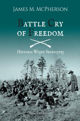 okładka Battle Cry of Freedom Historia Wojny Secesyjnej, Ebook | James M. McPherson