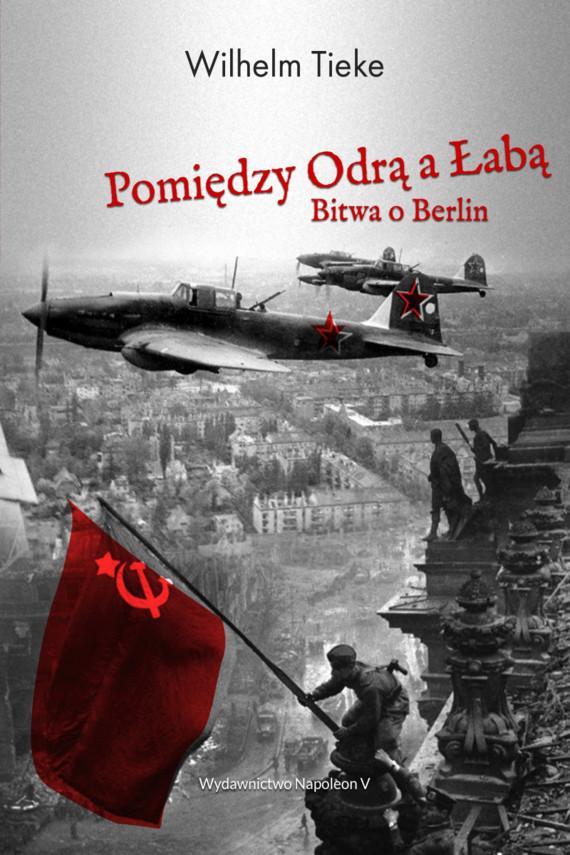 okładka Pomiędzy Odrą a Łabą.ebook | EPUB, MOBI | Tieke Wilhelm
