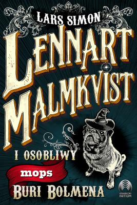 okładka Lennart Malmkvist i osobliwy mops Buri Bolmena, Ebook   Simon Lars