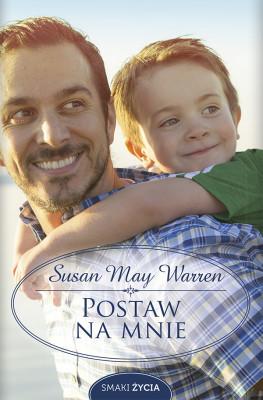okładka Postaw na mnie, Ebook | Susan May Warren