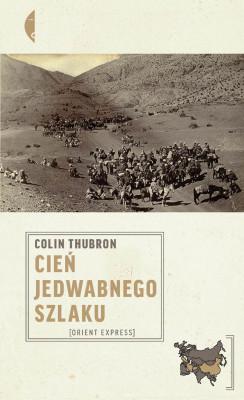 okładka Cień Jedwabnego szlaku, Ebook | Colin Thubron