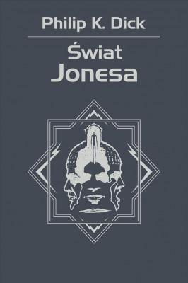 okładka Świat Jonesa, Ebook | Philip K. Dick