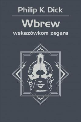 okładka Wbrew wskazówkom zegara, Ebook | Philip K. Dick