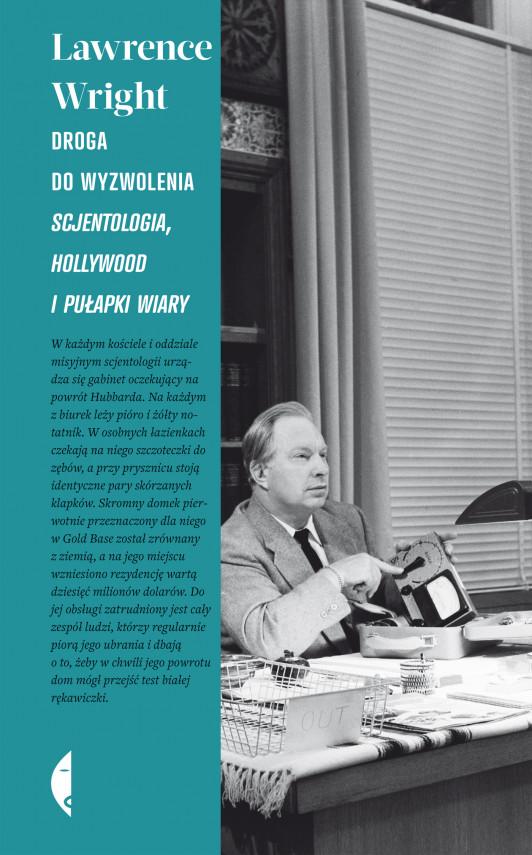 okładka Droga do wyzwolenia. Scjentologia, Hollywood i pułapki wiaryebook | EPUB, MOBI | Lawrence Wright, Agnieszka Wilga