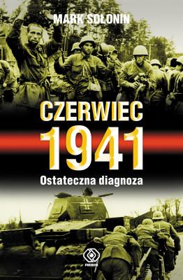 okładka Czerwiec 1941. Ostateczna diagnoza, Ebook | Mark Sołonin