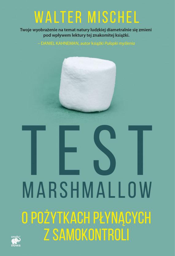 okładka Test Marshmallow. O pożytkach płynących z samokontroliebook | EPUB, MOBI | Walter Mischel, Agnieszka Nowak-Młynikowska