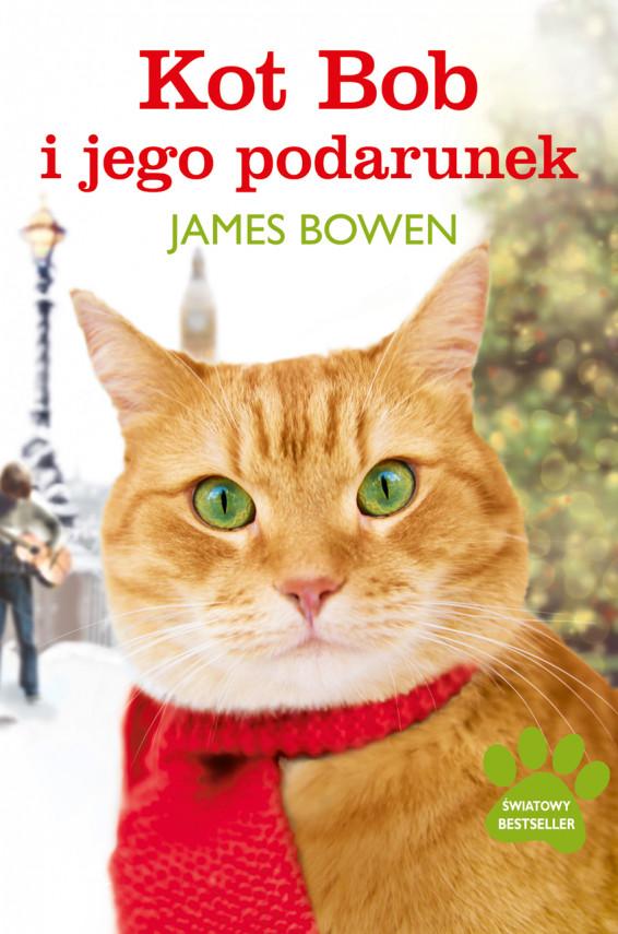 okładka Kot Bob i jego podarunekebook   EPUB, MOBI   James Bowen, Andrzej Wajs
