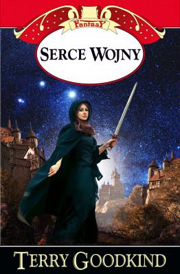okładka Miecz Prawdy (#15). Serce Wojny, Ebook   Terry Goodkind