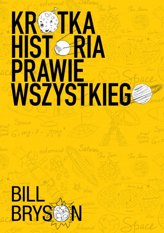 okładka Krótka historia prawie wszystkiego NOWE WYDANIE!!!ebook   EPUB, MOBI   Bill Bryson, Jacek Bieroń