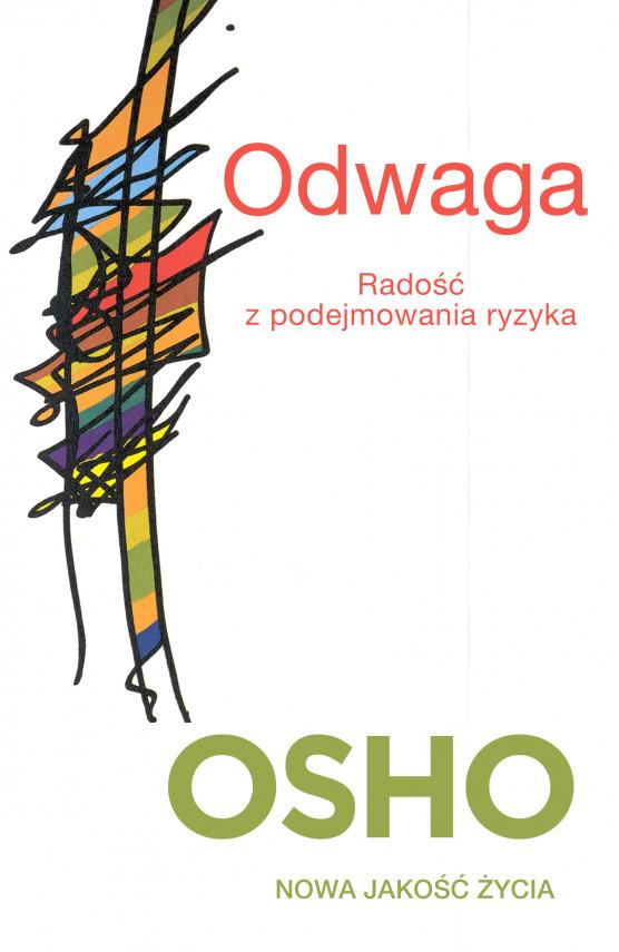 okładka Odwaga. Radość z podejmowania ryzykaebook | EPUB, MOBI | praca zbiorowa, Bogusława Koziorowska-Jurkewich