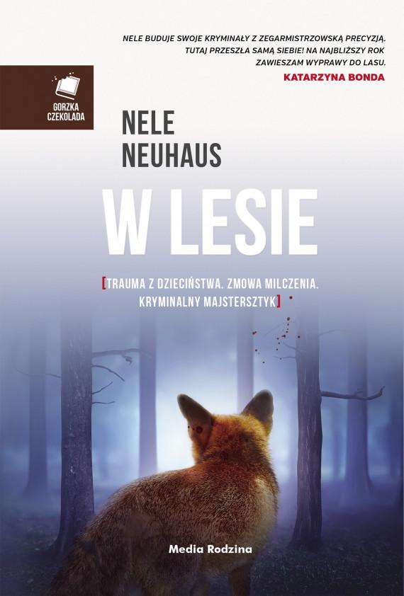 okładka W lesieebook | EPUB, MOBI | Nele Neuhaus, Anna Urban, Miłosz  Urban