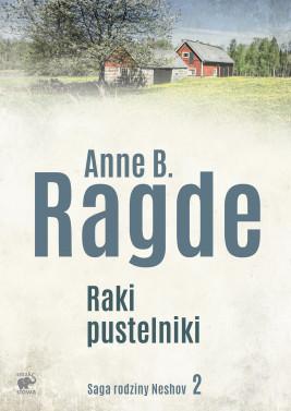 okładka Saga rodziny Neshov (Tom 2). Raki pustelniki, Ebook   Anne B. Ragde