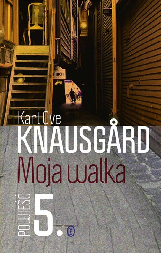 okładka Moja walka. Księga 5ebook   EPUB, MOBI   Karl Ove Knausgård, Iwona Zimnicka