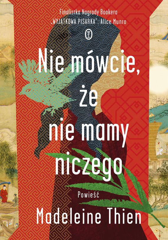 okładka Nie mówcie, że nie mamy niczegoebook | EPUB, MOBI | Łukasz Małecki, Madeleine Thien