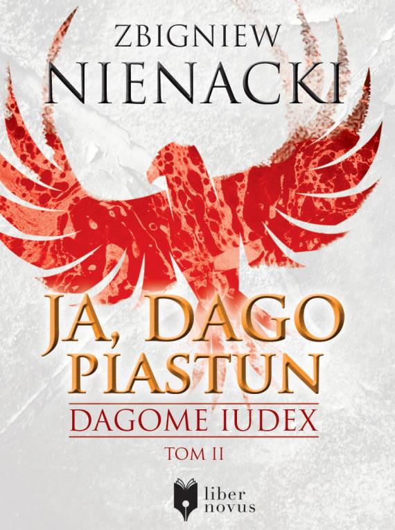 okładka Dagome Iudex (Tom 2). Ja, Dago Piastunebook | EPUB, MOBI | Zbigniew Nienacki