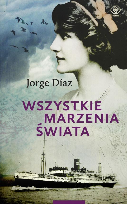 okładka Wszystkie marzenia świataebook   EPUB, MOBI   Elżbieta Bandel, Jorge Diaz, Barbara Sławomirska