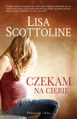 okładka Czekam na ciebie, Ebook | Lisa Scottoline