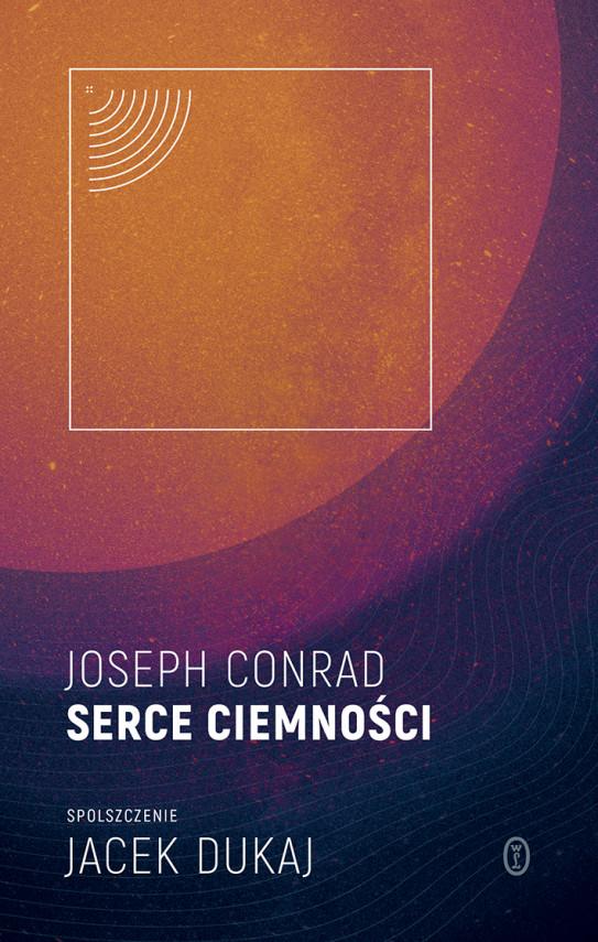 okładka Serce ciemności: spolszczenie Jacek Dukajebook | EPUB, MOBI | Joseph Conrad, Jacek Dukaj
