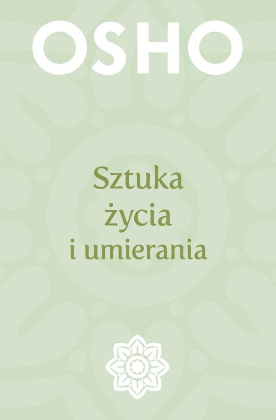 okładka Sztuka życia i umieraniaebook   EPUB, MOBI   praca zbiorowa, Henryk Smagacz