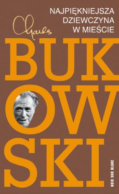 okładka Najpiękniejsza dziewczyna w mieście, Ebook   Charles Bukowski