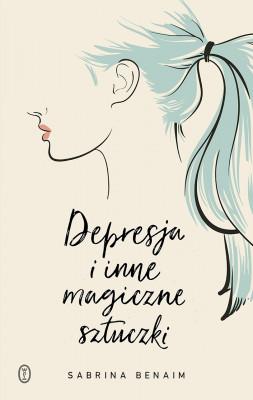 okładka Depresja i inne magiczne sztuczki, Ebook | Sabrina Benaim