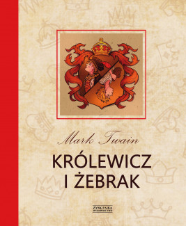 okładka Królewicz i żebrak, Ebook | Mark Twain