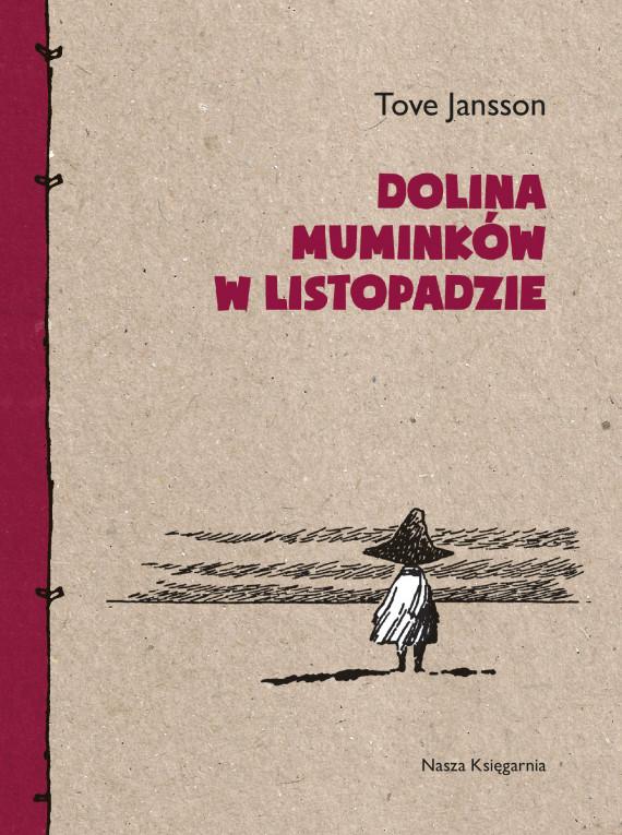 okładka Dolina Muminków w listopadzieebook | EPUB, MOBI | Tove Jansson, Teresa Chłapowska