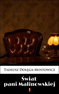 okładka Świat pani Malinowskiej, Ebook   Tadeusz Dołęga-Mostowicz