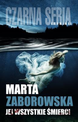 okładka Jej wszystkie śmierci, Ebook | Marta Zaborowska