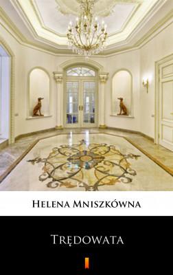 okładka Trędowata, Ebook | Helena Mniszkówna