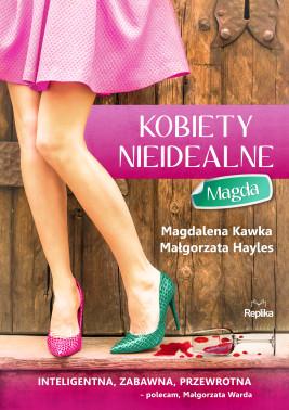 okładka Kobiety nieidealne. Magda, Ebook | Magdalena Kawka, Małgorzata Hayles