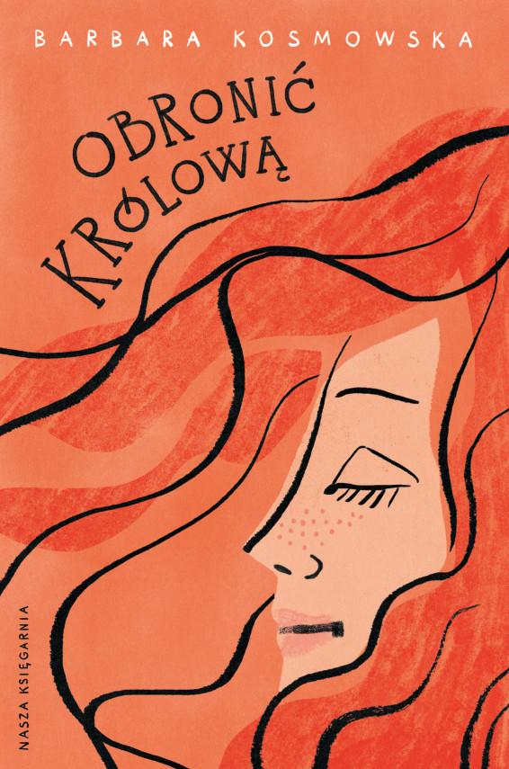 okładka Obronić królowąebook | EPUB, MOBI | Barbara Kosmowska