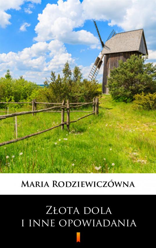 okładka Złota dola i inne opowiadaniaebook   EPUB, MOBI   Maria Rodziewiczówna