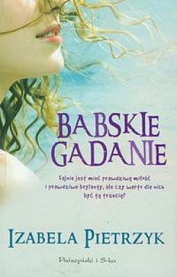 okładka Babskie gadanie, Ebook | Izabela Pietrzyk