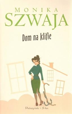okładka Dom na klifie, Ebook | Monika Szwaja
