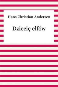 okładka Dziecię elfów, Ebook   Hans Christian Andersen