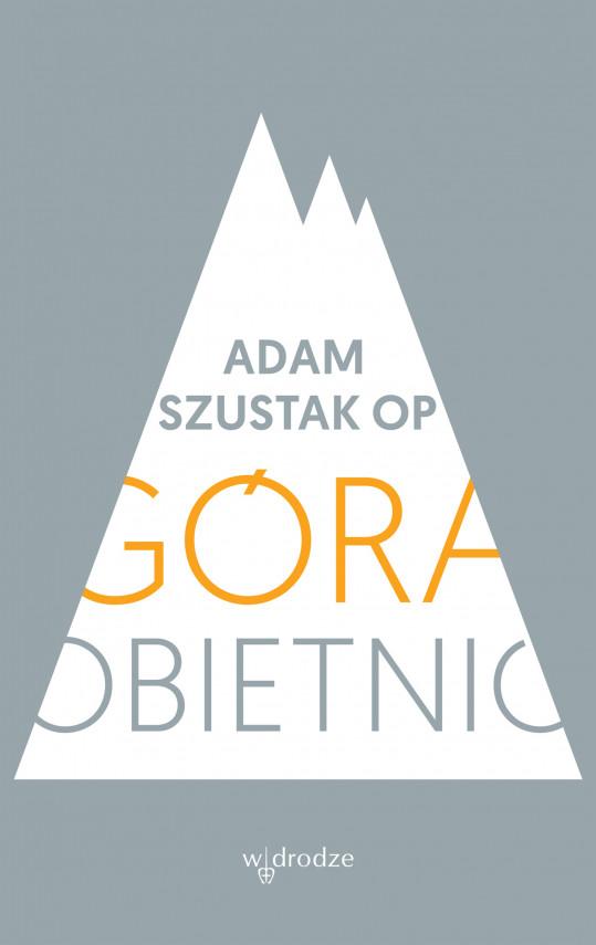 okładka Góra obietnicebook | EPUB, MOBI | Adam Szustak