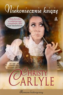 okładka Niekoniecznie książę, Ebook | Carlyle Christy