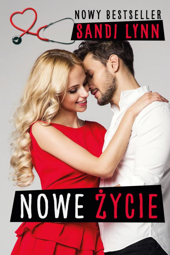 okładka Nowe życieebook | EPUB, MOBI | Sandi Lynn, Gabriela Iwasyk